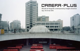 CAMERA PLUS. Bienală de fotografie contemporană şi imagine dinamică