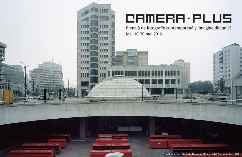 CAMERA PLUS. Bienală de fotografie contemporană şi imagine dinamică